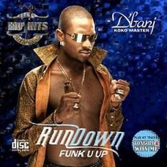 D'Banj - RunDown (Funk U Up)